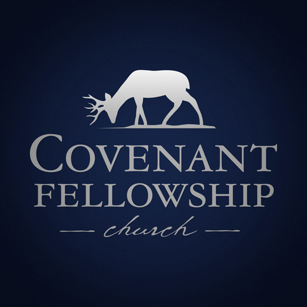 Covenant Fellowship Church Sermons